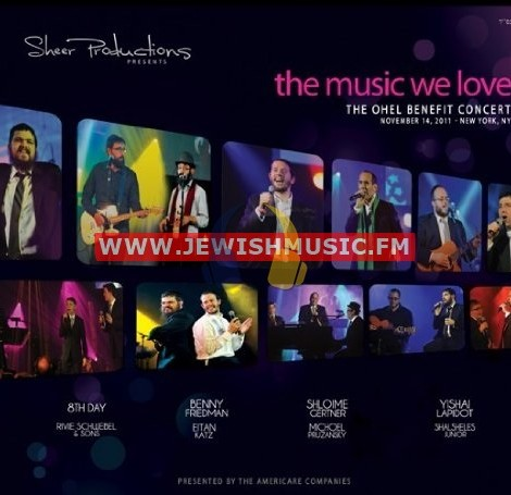 Ohel 5771 – The Music We Love