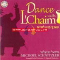 Dance With L'Chaim