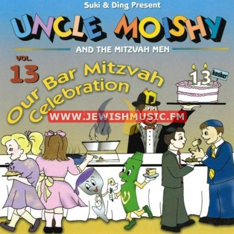Uncle Moishy & The Mitzvah Men 13