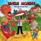 Uncle Moishy & The Mitzvah Men 03