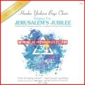 Singing For Jerusalem's Jubilee
