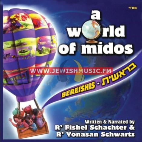 A World Of Midos – Bereishis