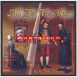 All For The Best – The Tzadik's Vision