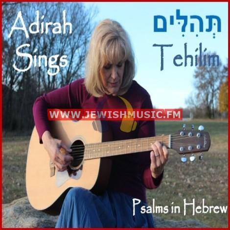 Adirah Sings Tehilim