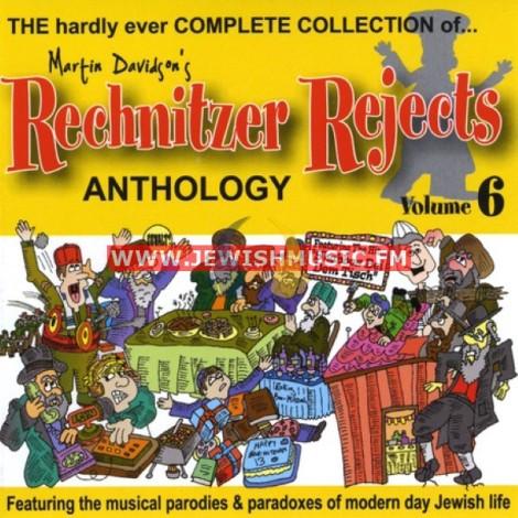 Rechnitzer Rejects Vol 6