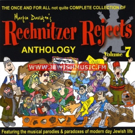 Rechnitzer Rejects Vol 7