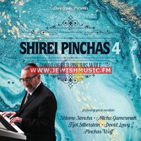 Shirei Pinchas 4