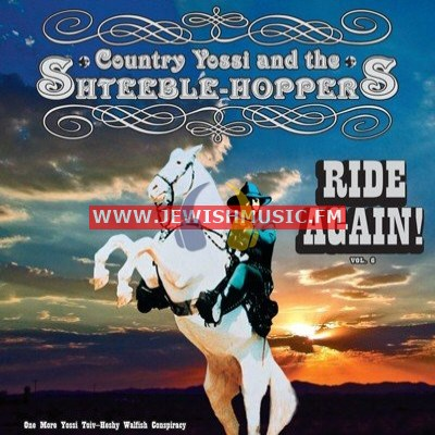 The Shteeble Hoppers 6 – Ride Again