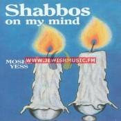 Shabbos On My Mind