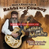 Don't Ever Let A Rabbi Be A Cowboy