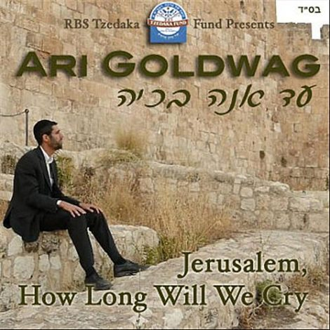 Jerusalem How Long Will We Cry