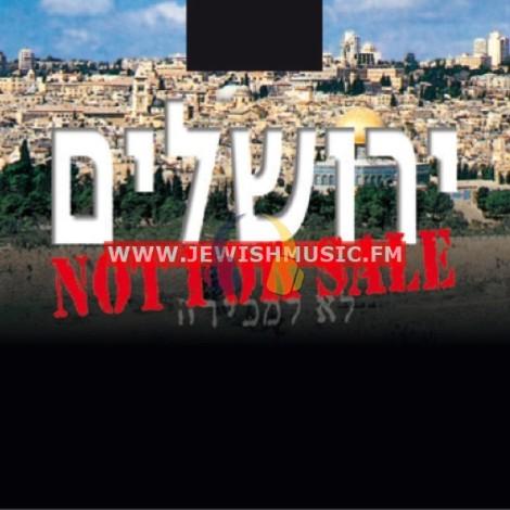Jerusalem Is Not For Sale