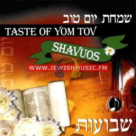 Taste Of Yom Tov – Shavuos