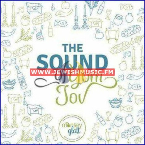 The Sound Of Yom Tov
