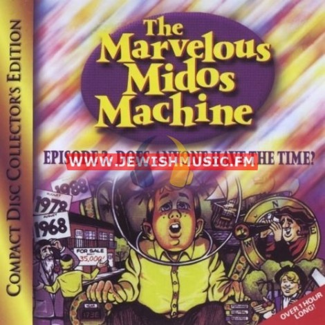 The Marvelous Midos Machine 3 – Does Anyone Have The Time