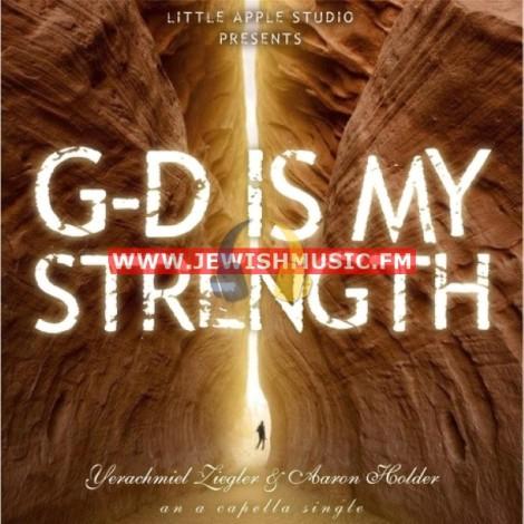 G-d Is My Strength