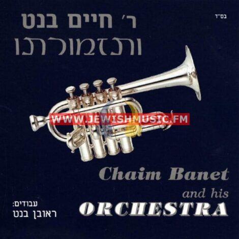 Chaim Banet & His Orchestra