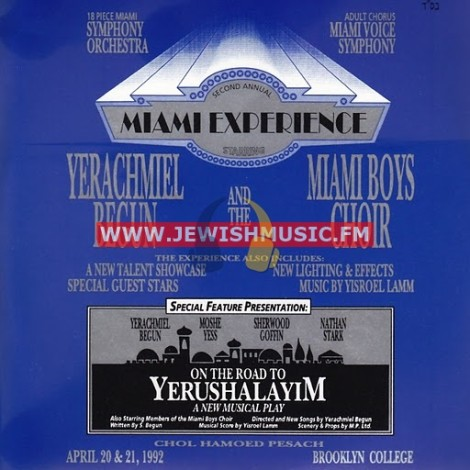 Miami Experience II – On The Road To Yerushalayim