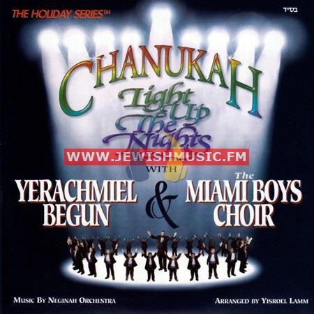 Chanuka – Light Up The Nights