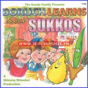 Boruch Learns About Sukkos