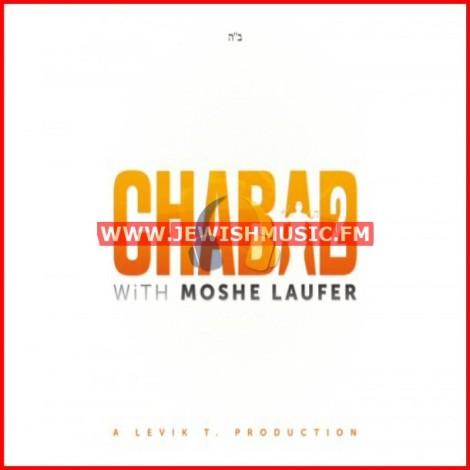 Chabad With Moshe Laufer 2