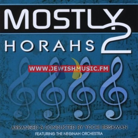 Mostly Horahs 2