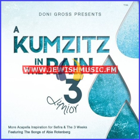 A Kumzitz In The Rain 3 – Junior