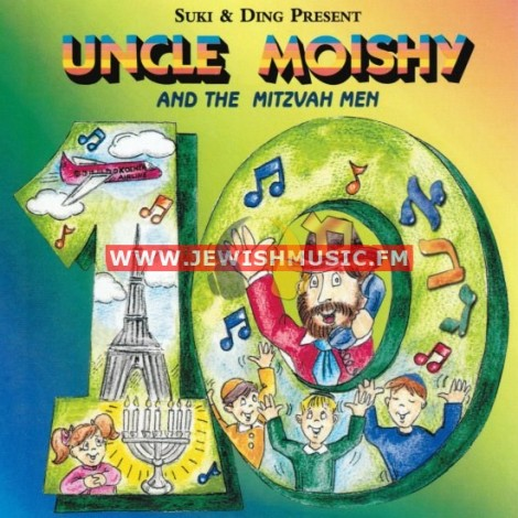 Uncle Moishy & The Mitzvah Men 10