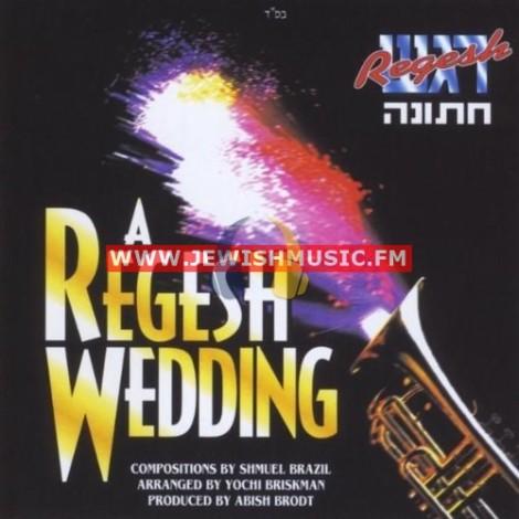 A Regesh Wedding