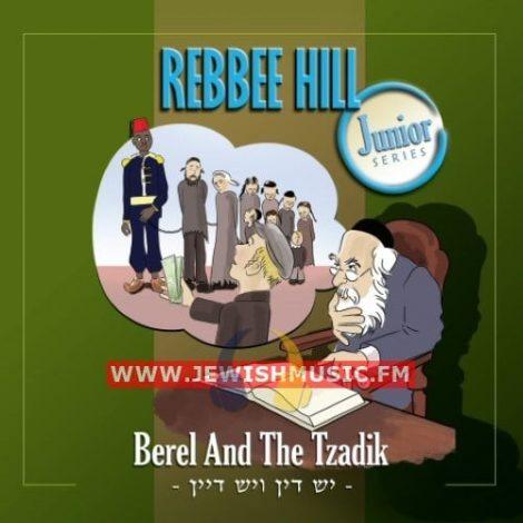 Berel And The Tzadik (יש דין ויש דיין)