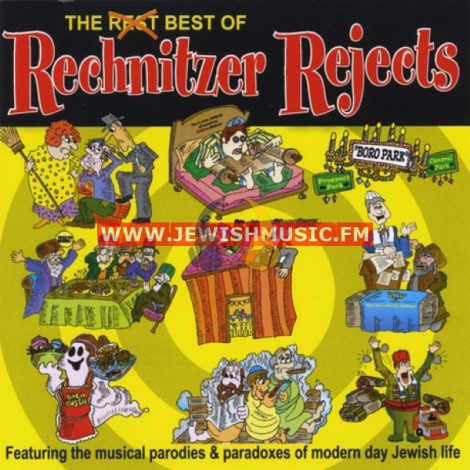 The Best Of Rechnitzer Rejects