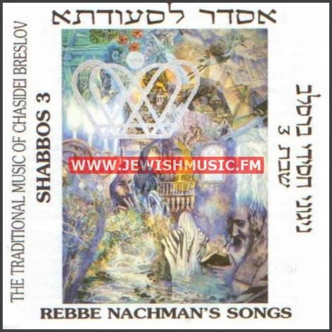 Nigunei Breslov Shabbat 3 – Asder Lis'udoso
