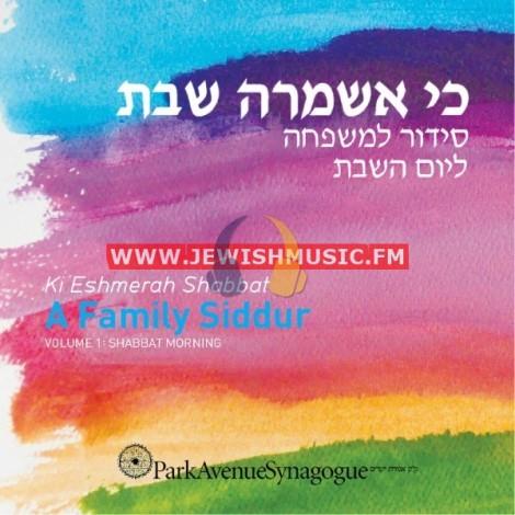 Ki Eshmerah Shabbat 1 –  Shabbat Morning