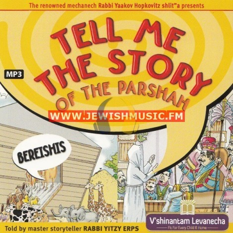 Tell Me The Story Of The Parshah 1 – בראשית
