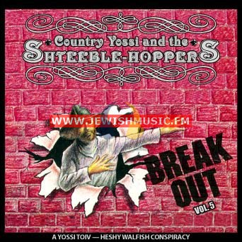 The Shteeble Hoppers 5 – Break Out