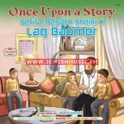 Once Upon A Story – Sefiras Haomer, Pesach Sheini & Lag Baomer