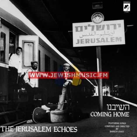 The Jerusalem Echoes – Coming Home