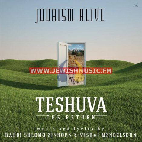 Judaism Alive – Teshuva: Judaism Return