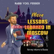 More Lessons Learned In Moscow