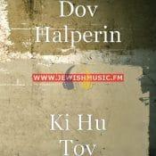 Ki Hu Tov