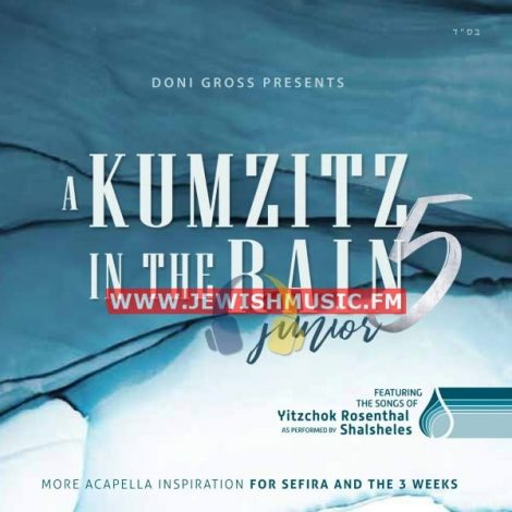 A Kumzitz In The Rain 5 – Junior