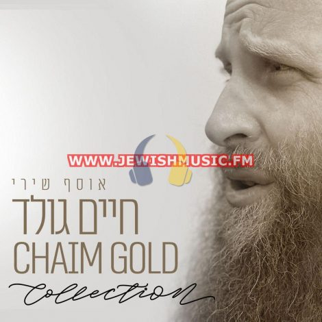 Chaim Gold Collection