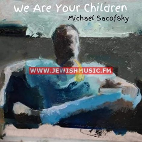 We Are Your Children