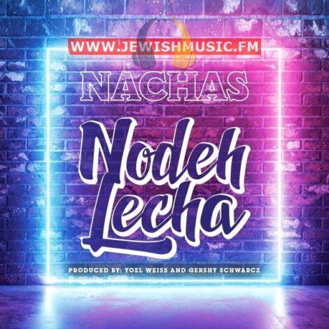 Nodeh Lecha (Single)